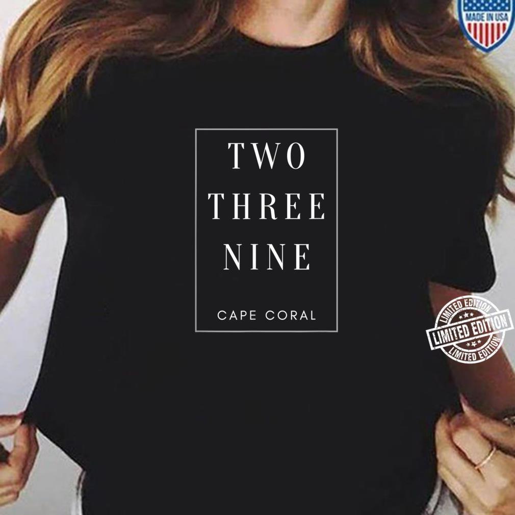 Cape Coral Florida Area Code 239 Shirt ladies tee