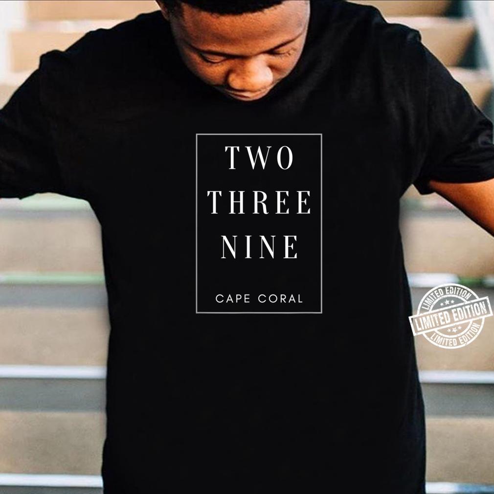 Cape Coral Florida Area Code 239 Shirt