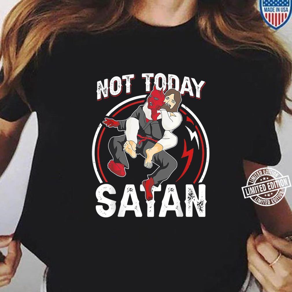JIU JITSU Not Today Satan Shirt ladies tee
