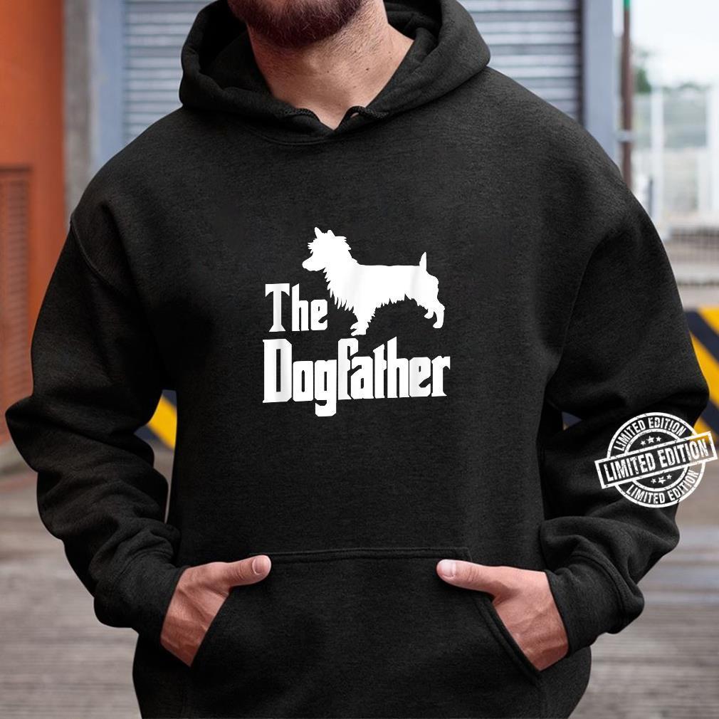 The Dogfather Dog Australian Terrier Shirt hoodie