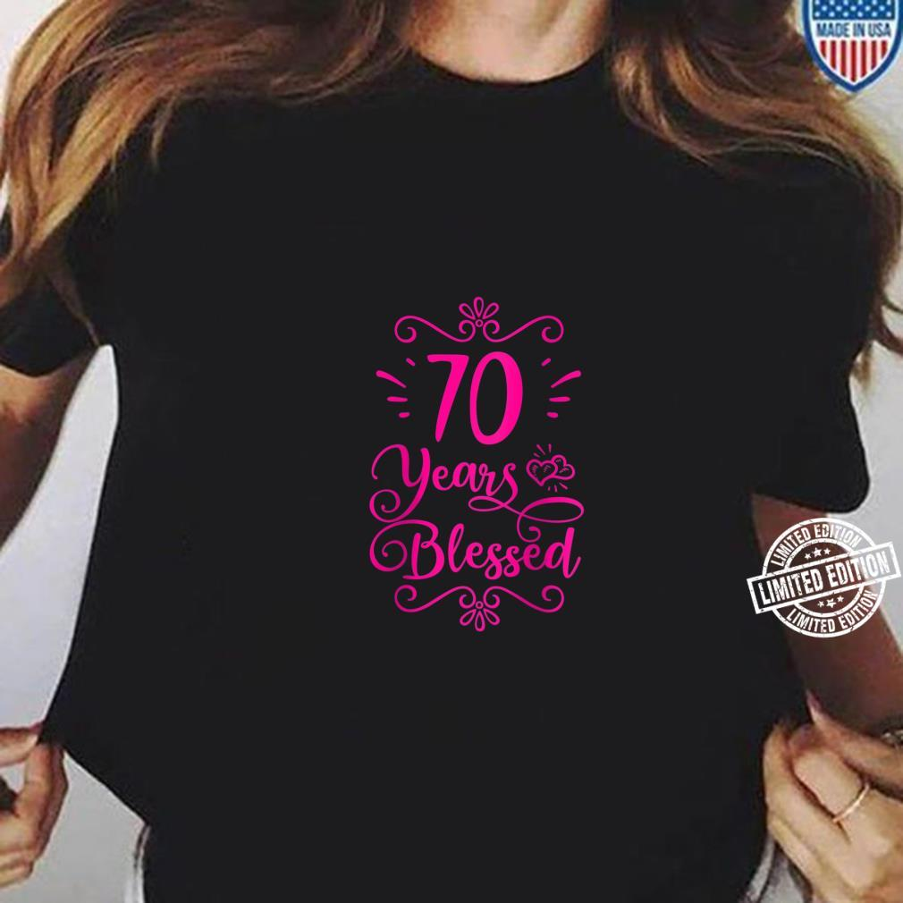Womens 70 Years Blessed Christian 70th Birthday 70 Year Old Shirt ladies tee