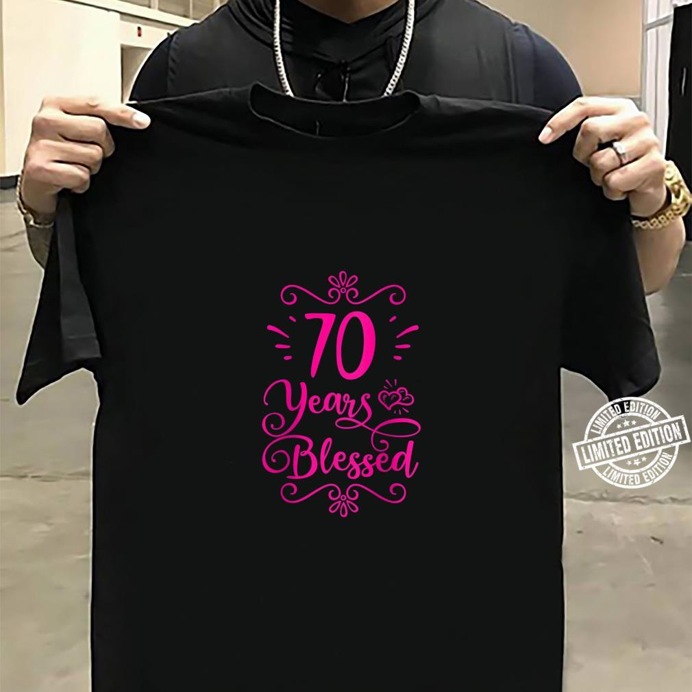 Womens 70 Years Blessed Christian 70th Birthday 70 Year Old Shirt sweater
