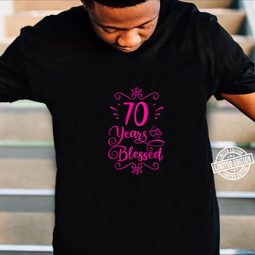Womens 70 Years Blessed Christian 70th Birthday 70 Year Old Shirt